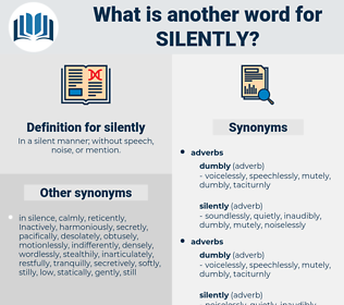 silently, synonym silently, another word for silently, words like silently, thesaurus silently