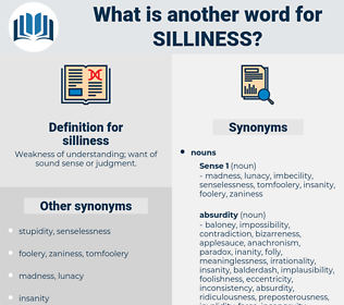 silliness, synonym silliness, another word for silliness, words like silliness, thesaurus silliness