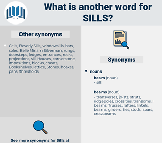 sills, synonym sills, another word for sills, words like sills, thesaurus sills