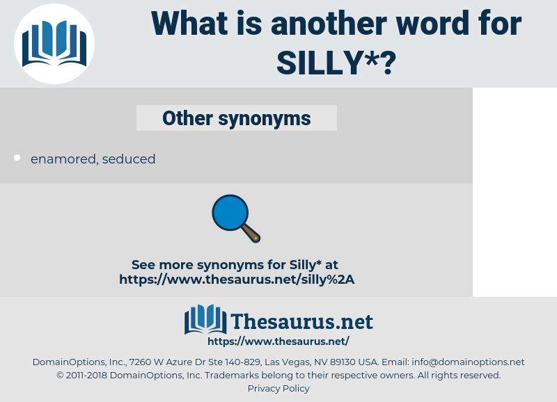 silly, synonym silly, another word for silly, words like silly, thesaurus silly