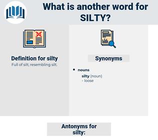 silty, synonym silty, another word for silty, words like silty, thesaurus silty
