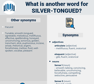 silver-tongued, synonym silver-tongued, another word for silver-tongued, words like silver-tongued, thesaurus silver-tongued
