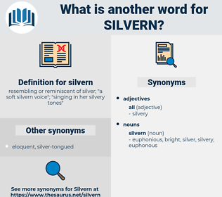 silvern, synonym silvern, another word for silvern, words like silvern, thesaurus silvern