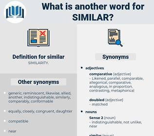 similar, synonym similar, another word for similar, words like similar, thesaurus similar