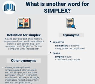 simplex, synonym simplex, another word for simplex, words like simplex, thesaurus simplex