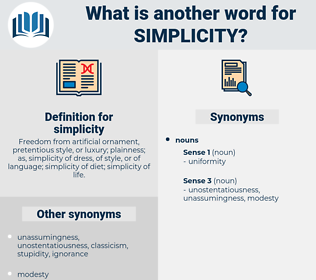 simplicity, synonym simplicity, another word for simplicity, words like simplicity, thesaurus simplicity