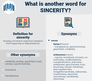 sincerity, synonym sincerity, another word for sincerity, words like sincerity, thesaurus sincerity