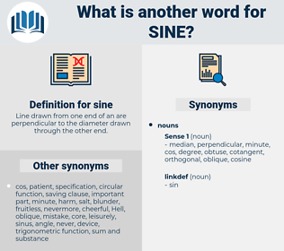 sine, synonym sine, another word for sine, words like sine, thesaurus sine