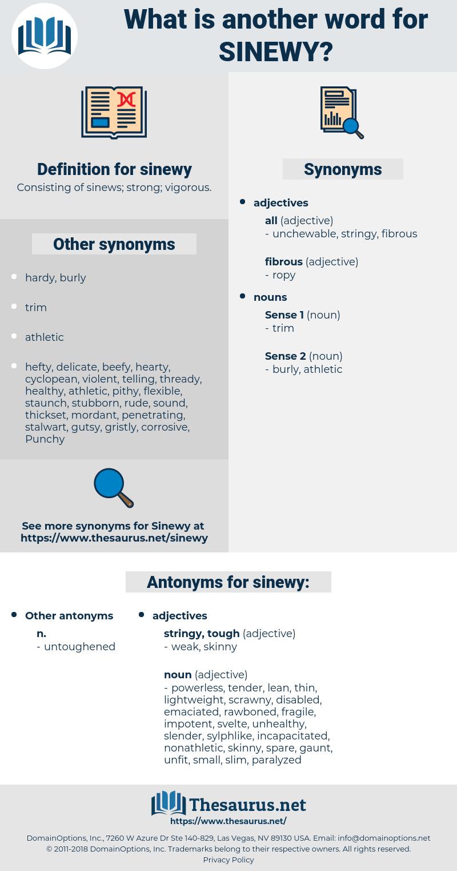 sinewy, synonym sinewy, another word for sinewy, words like sinewy, thesaurus sinewy