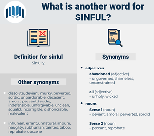 sinful, synonym sinful, another word for sinful, words like sinful, thesaurus sinful