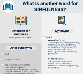 sinfulness, synonym sinfulness, another word for sinfulness, words like sinfulness, thesaurus sinfulness