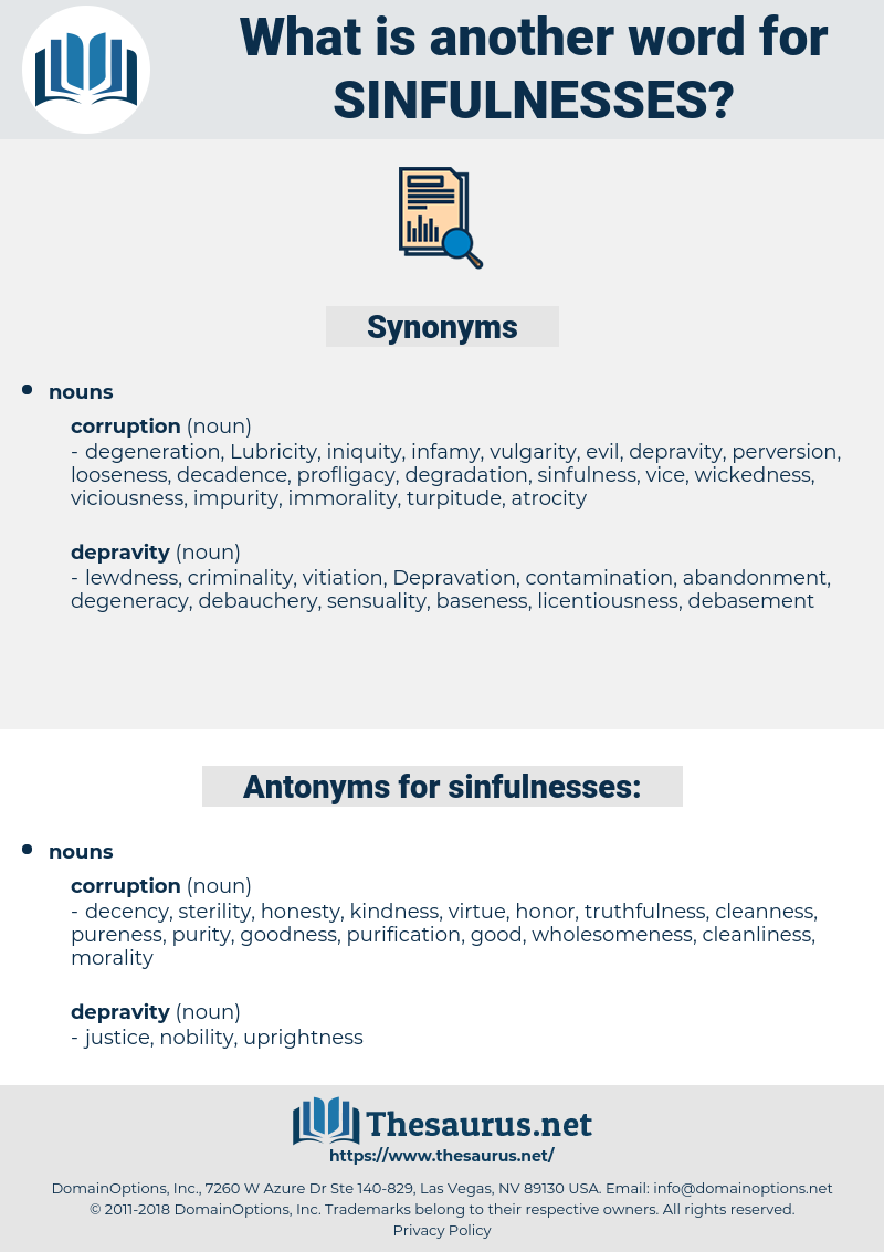 sinfulnesses, synonym sinfulnesses, another word for sinfulnesses, words like sinfulnesses, thesaurus sinfulnesses