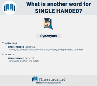 single-handed, synonym single-handed, another word for single-handed, words like single-handed, thesaurus single-handed