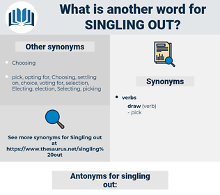 singling out, synonym singling out, another word for singling out, words like singling out, thesaurus singling out