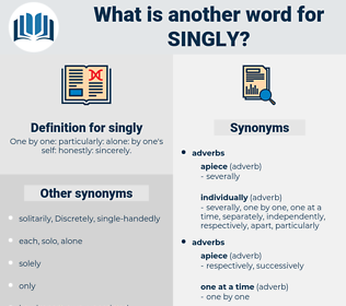 singly, synonym singly, another word for singly, words like singly, thesaurus singly