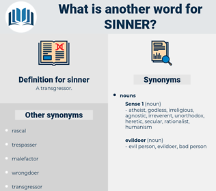 sinner, synonym sinner, another word for sinner, words like sinner, thesaurus sinner