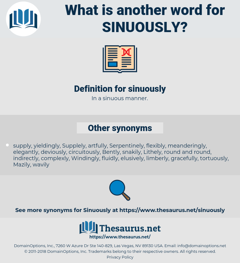 sinuously, synonym sinuously, another word for sinuously, words like sinuously, thesaurus sinuously