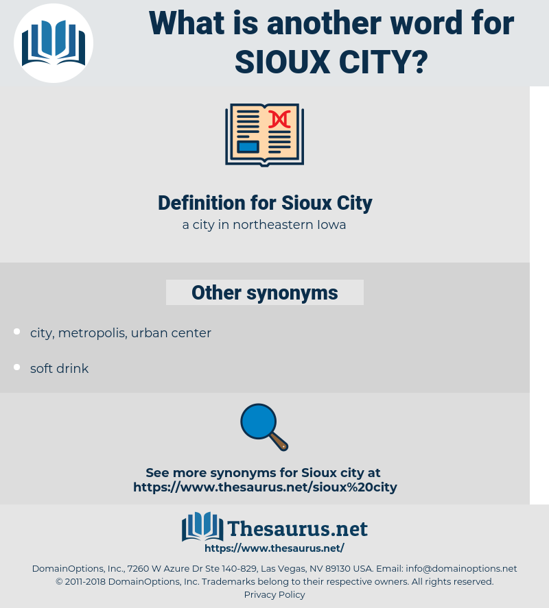 Sioux City, synonym Sioux City, another word for Sioux City, words like Sioux City, thesaurus Sioux City