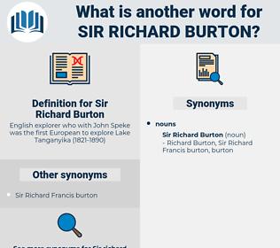 Sir Richard Burton, synonym Sir Richard Burton, another word for Sir Richard Burton, words like Sir Richard Burton, thesaurus Sir Richard Burton
