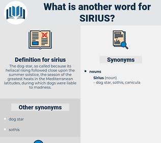 sirius, synonym sirius, another word for sirius, words like sirius, thesaurus sirius
