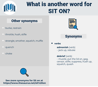 sit on, synonym sit on, another word for sit on, words like sit on, thesaurus sit on