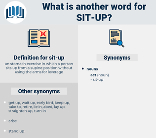 sit up, synonym sit up, another word for sit up, words like sit up, thesaurus sit up