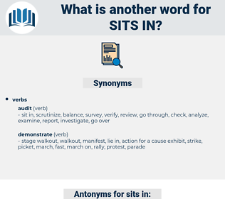 sits in, synonym sits in, another word for sits in, words like sits in, thesaurus sits in