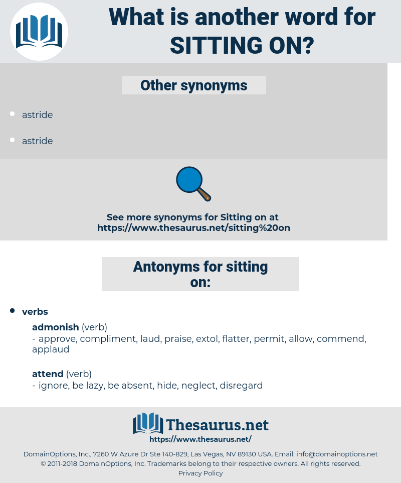 sitting on, synonym sitting on, another word for sitting on, words like sitting on, thesaurus sitting on