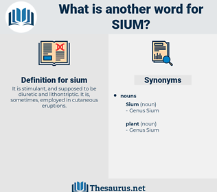 sium, synonym sium, another word for sium, words like sium, thesaurus sium