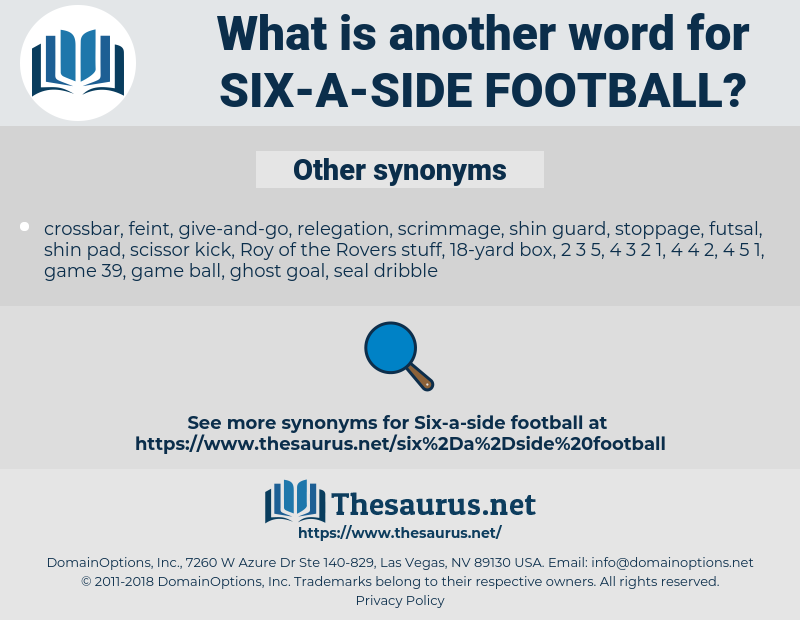 six-a-side football, synonym six-a-side football, another word for six-a-side football, words like six-a-side football, thesaurus six-a-side football