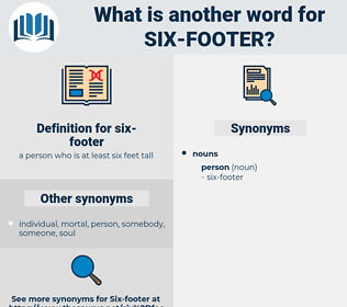 six-footer, synonym six-footer, another word for six-footer, words like six-footer, thesaurus six-footer