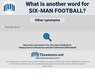 six-man football, synonym six-man football, another word for six-man football, words like six-man football, thesaurus six-man football