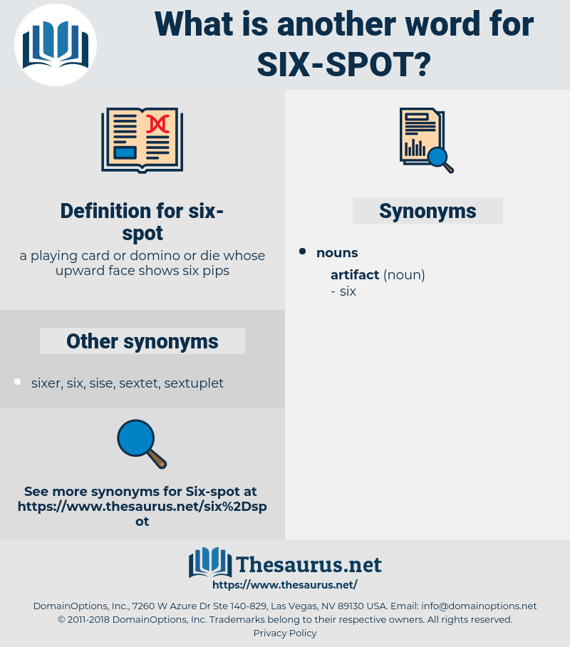 six-spot, synonym six-spot, another word for six-spot, words like six-spot, thesaurus six-spot