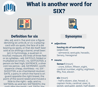 six, synonym six, another word for six, words like six, thesaurus six
