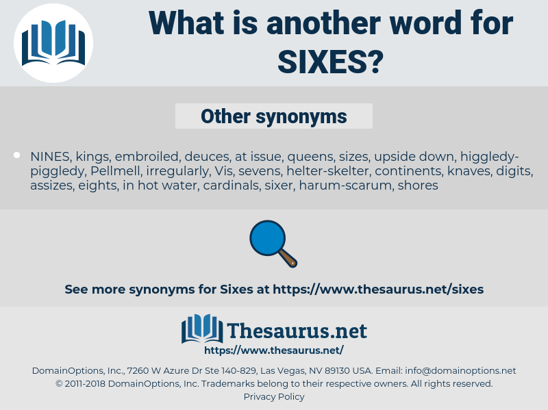 sixes, synonym sixes, another word for sixes, words like sixes, thesaurus sixes