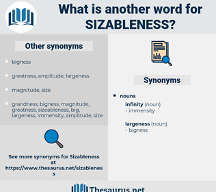 sizableness, synonym sizableness, another word for sizableness, words like sizableness, thesaurus sizableness