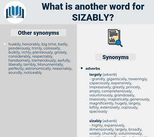 sizably, synonym sizably, another word for sizably, words like sizably, thesaurus sizably