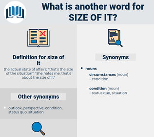 size of it, synonym size of it, another word for size of it, words like size of it, thesaurus size of it
