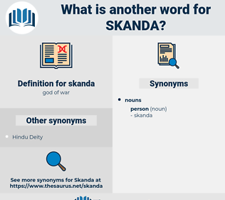 skanda, synonym skanda, another word for skanda, words like skanda, thesaurus skanda
