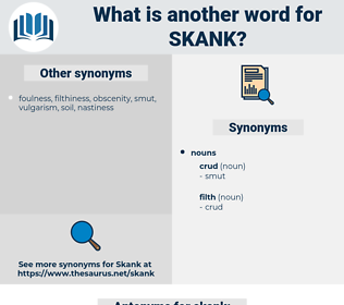 skank, synonym skank, another word for skank, words like skank, thesaurus skank