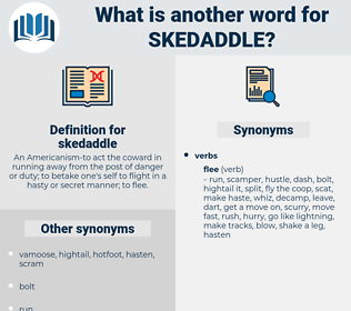 skedaddle, synonym skedaddle, another word for skedaddle, words like skedaddle, thesaurus skedaddle
