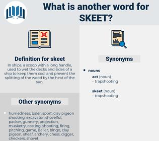 skeet, synonym skeet, another word for skeet, words like skeet, thesaurus skeet