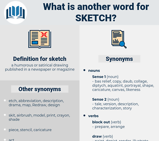 sketch, synonym sketch, another word for sketch, words like sketch, thesaurus sketch