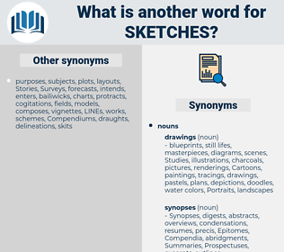 sketches, synonym sketches, another word for sketches, words like sketches, thesaurus sketches