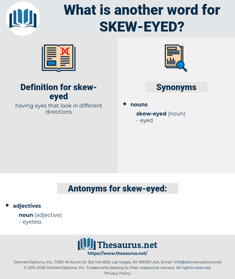 skew-eyed, synonym skew-eyed, another word for skew-eyed, words like skew-eyed, thesaurus skew-eyed