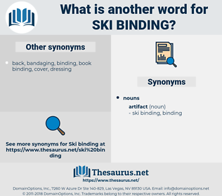 ski binding, synonym ski binding, another word for ski binding, words like ski binding, thesaurus ski binding