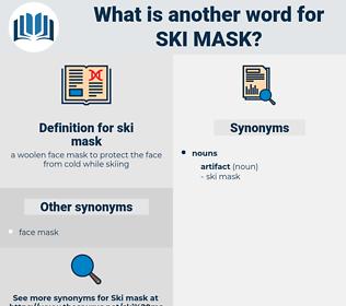 ski mask, synonym ski mask, another word for ski mask, words like ski mask, thesaurus ski mask