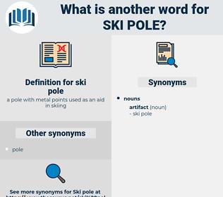 ski pole, synonym ski pole, another word for ski pole, words like ski pole, thesaurus ski pole