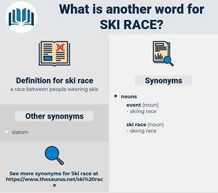 ski race, synonym ski race, another word for ski race, words like ski race, thesaurus ski race