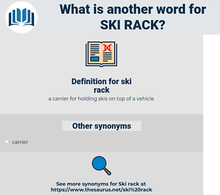 ski rack, synonym ski rack, another word for ski rack, words like ski rack, thesaurus ski rack